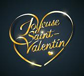 Joyeuse Saint-Valentin. French translation of Happy Valentine's Day