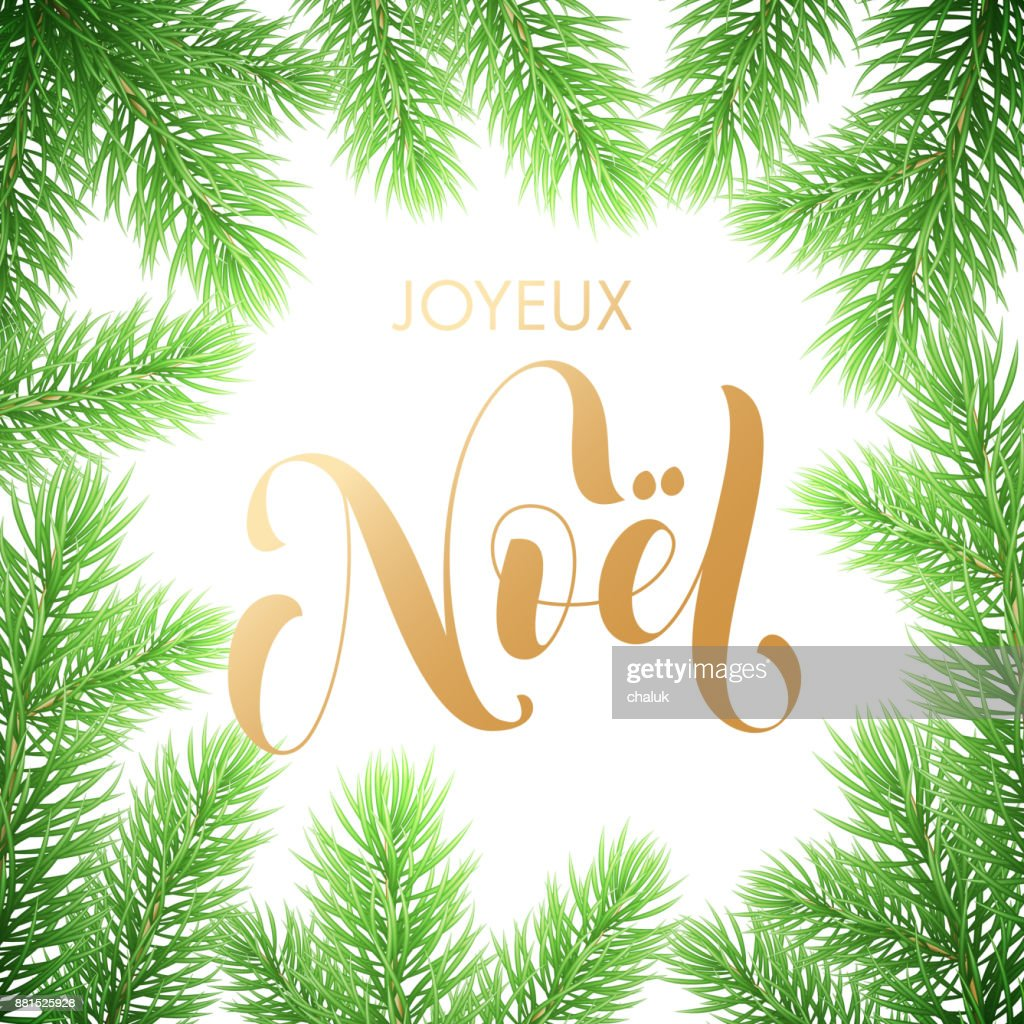 Joyeux noel french merry christmas golden hand drawn quote joyeux noel french merry christmas golden hand drawn quote calligraphy and christmas tree branch wreath for holiday greeting card background template m4hsunfo