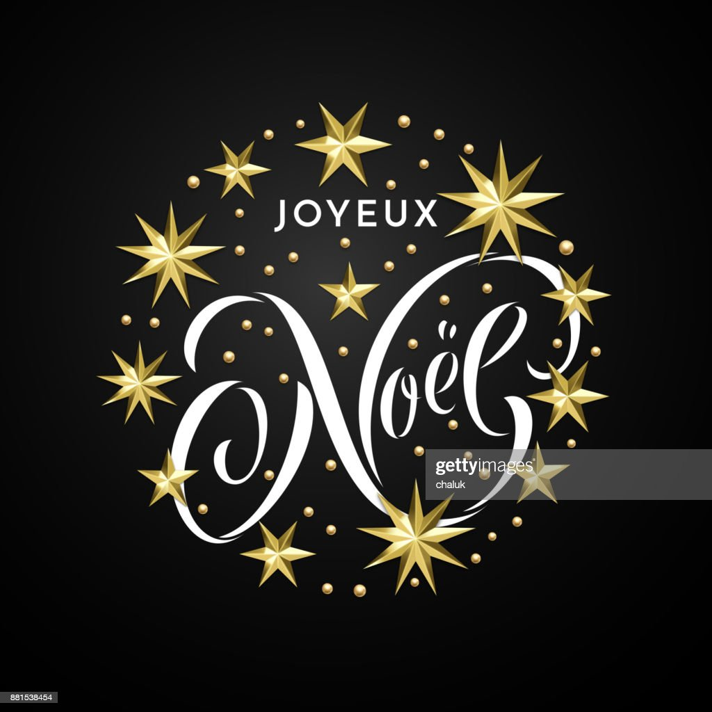 Joyeux noel french merry christmas golden star decoration joyeux noel french merry christmas golden star decoration calligraphy font for invitation or xmas greeting stopboris Gallery