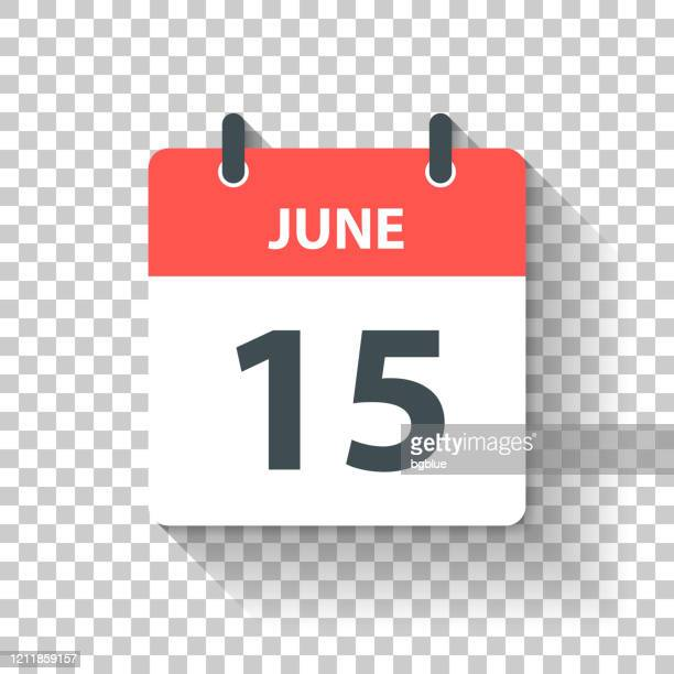 june 15 - daily calendar icon in flat design style - june stock illustrations