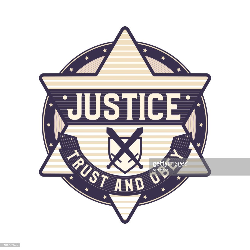 Justice badge, trust and obey symbol, star sheriff icon,  concept.