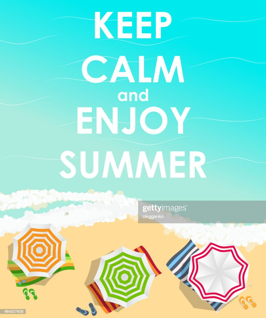 Keep Calm and Enjoy Summer Creative Poster Concept. Card of Invi
