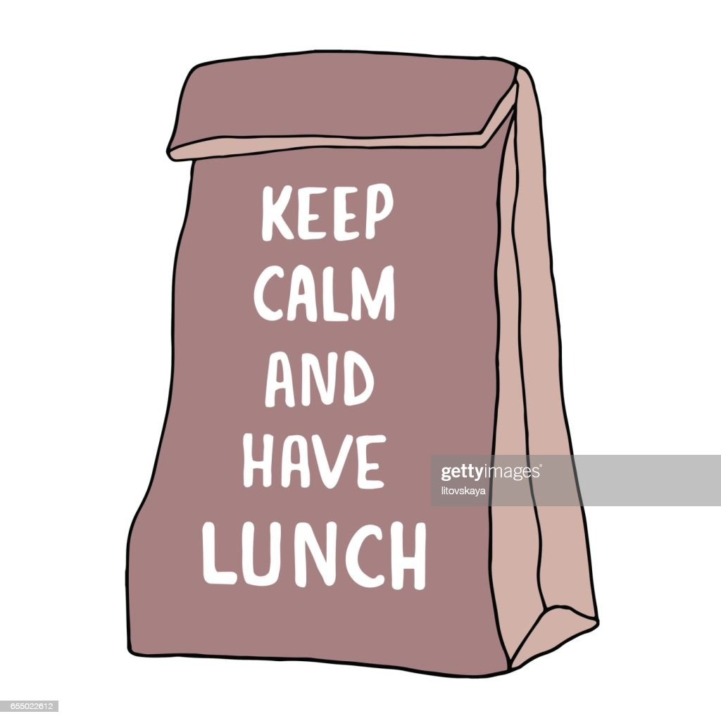 Keep Calm and have lunch illustration. Lunch bag