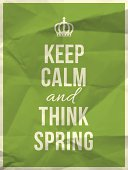 Keep calm and think spring - phrase