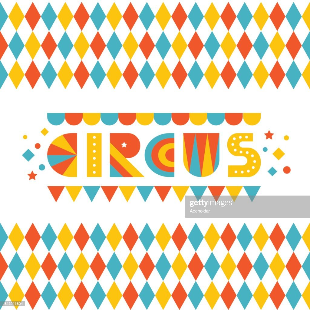 Kids colored circus background. Circus design template. Vector illustration