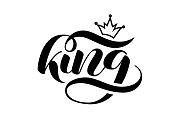 King brush lettering. Vector illustration for banner or clothes
