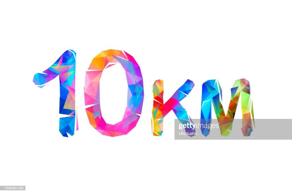 10 km. Mediumg running distance