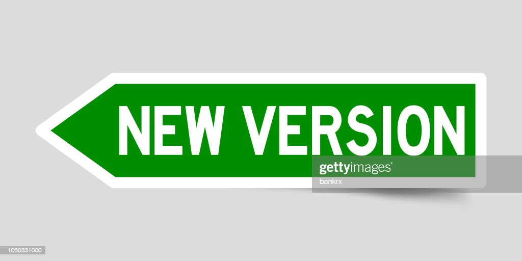 Label sticker in green color arrow shape as word new version on white background
