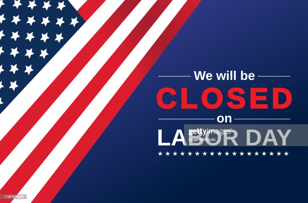 Labor Day card. We will be closed sign. Vector : Stock Illustration