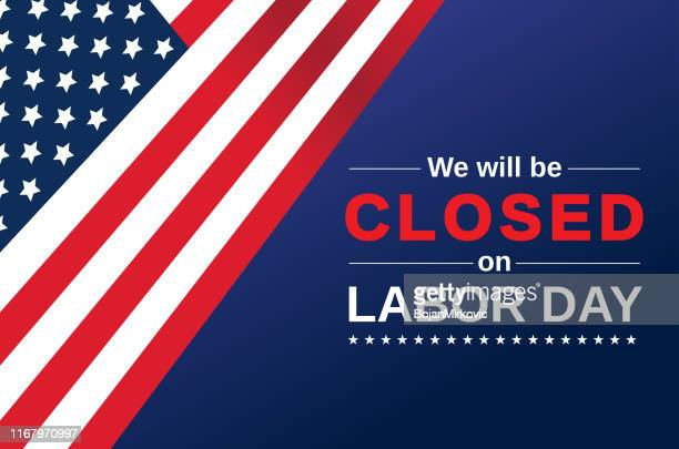 labor day card. we will be closed sign. vector - closing stock illustrations