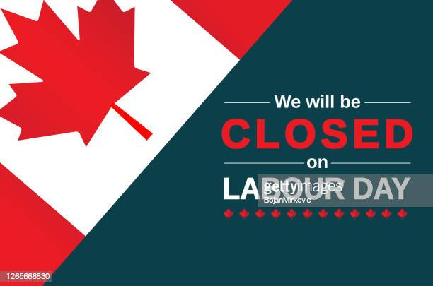 labour day canada card. we will be closed sign. vector - labour day stock illustrations