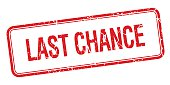 last chance red square grungy vintage isolated stamp