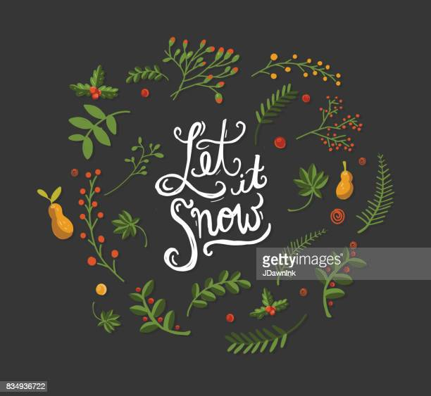 Let it snow Hand drawn floral Christmas garland with hand lettered greeting