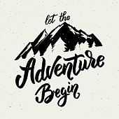 Let the adventure begin. Hand drawn lettering on white background.