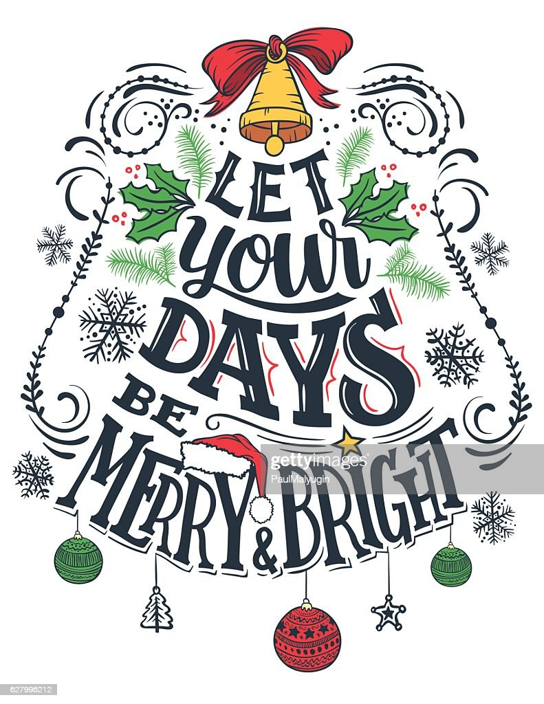 Let your days be merry and bright