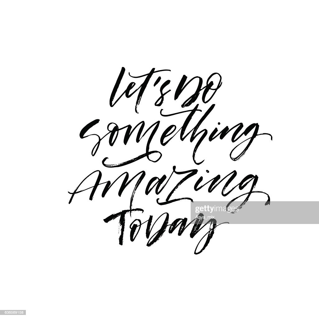Let's do something amazing today card.