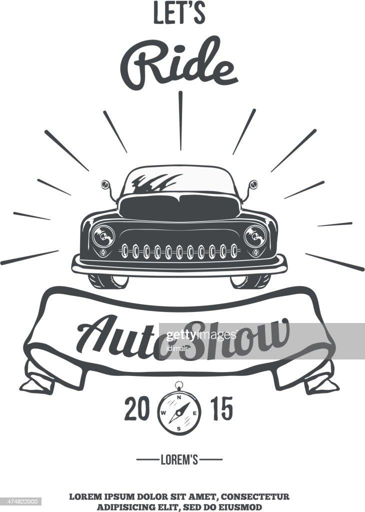 Lets ride. Retro car auto show. Vector