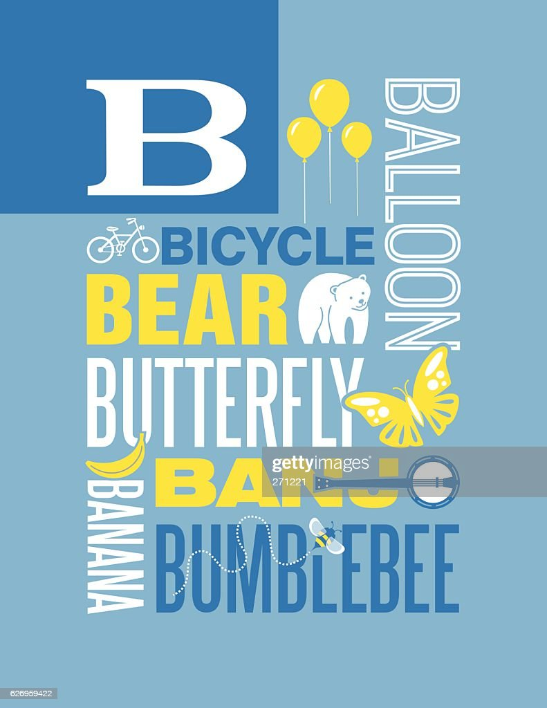 Letter B poster. Illustrations and words that start with B.