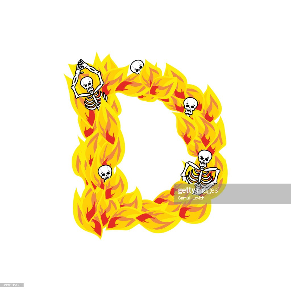 Letter D Hellish Flames And Sinners Font Fiery Lettering