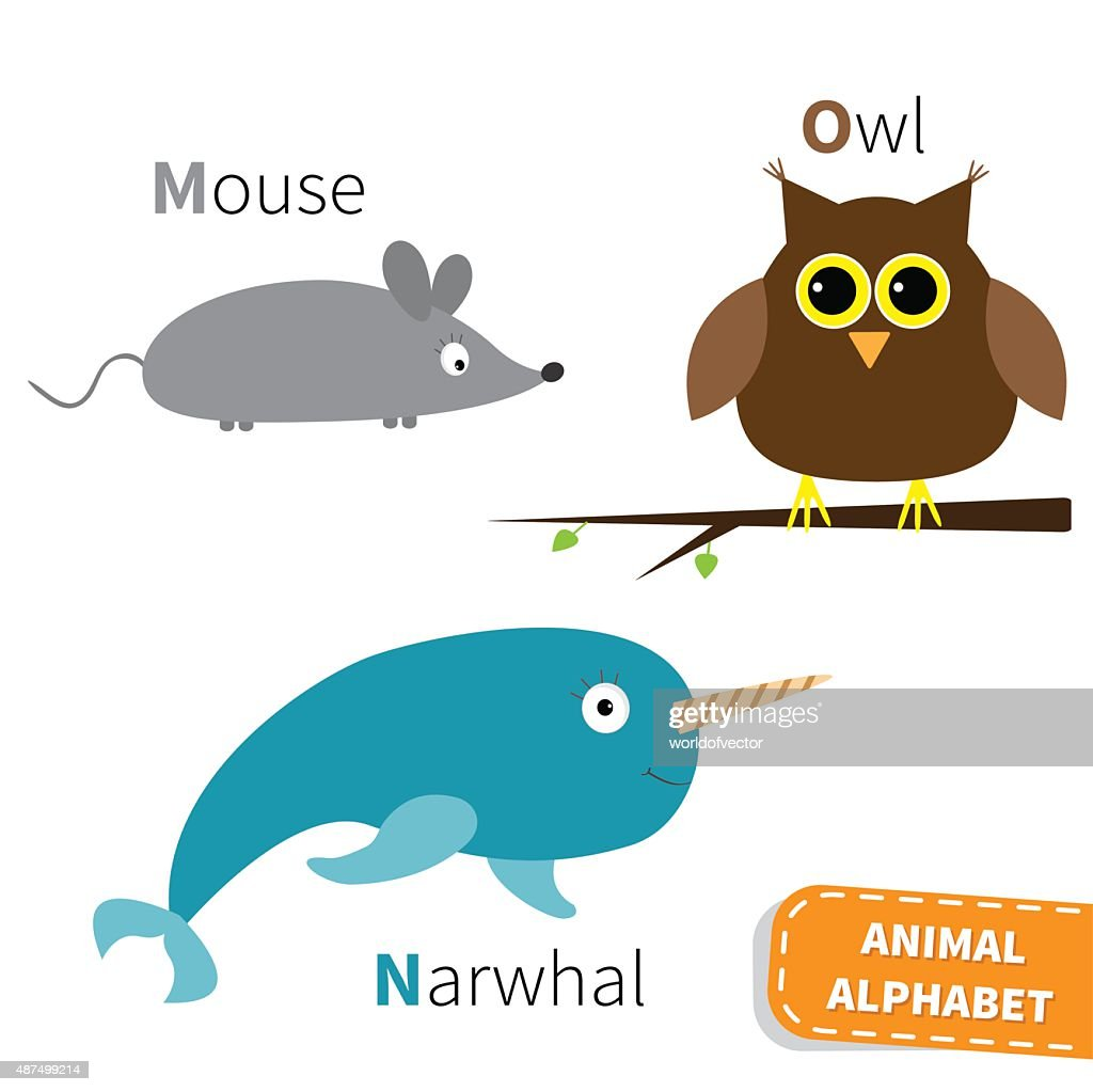 Letter M N O Mouse Narwhal Owl
