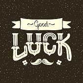 lettering with a wish of good luck