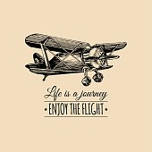 Life is a journey, enjoy the flight motivational quote. Vintage retro airplane icon. Hand sketched aviation illustration