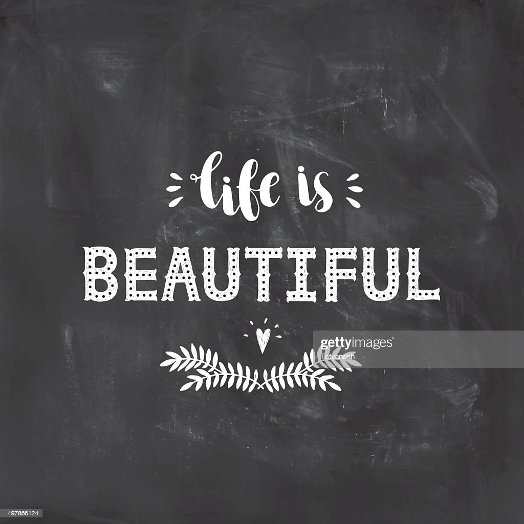 Life is beautiful, inspirational poster