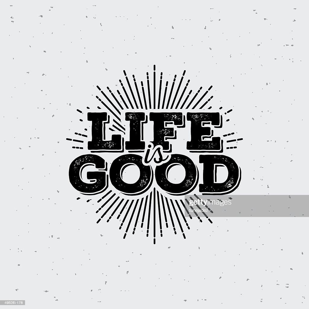 LifeIsGood1
