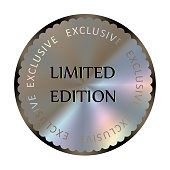 Limited edition round hologram realistic sticker. Medal, prize, sign, icon, logo, tag, stamp, seal. Rainbow vector sign for label design