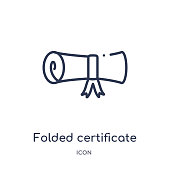 Linear folded certificate icon from Education outline collection. Thin line folded certificate icon isolated on white background. folded certificate trendy illustration