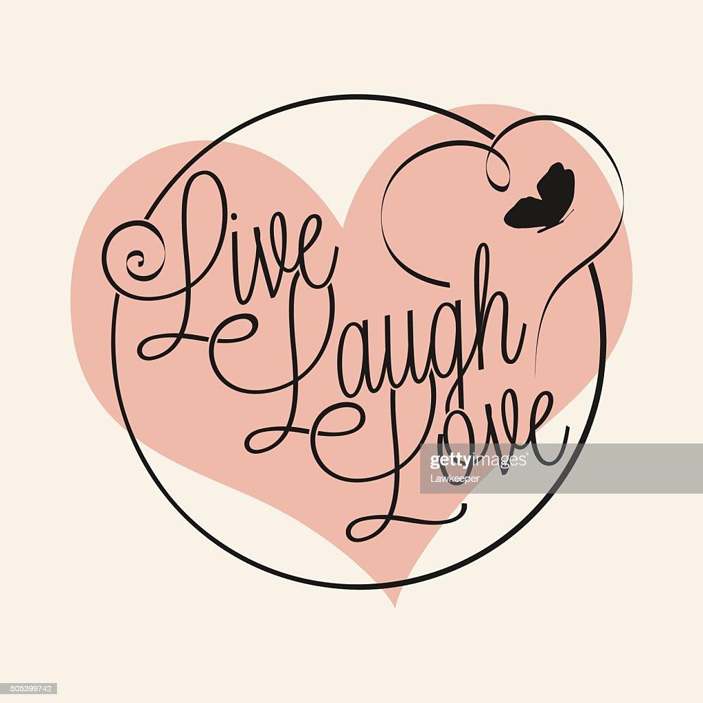 Live Laugh Love hand lettering