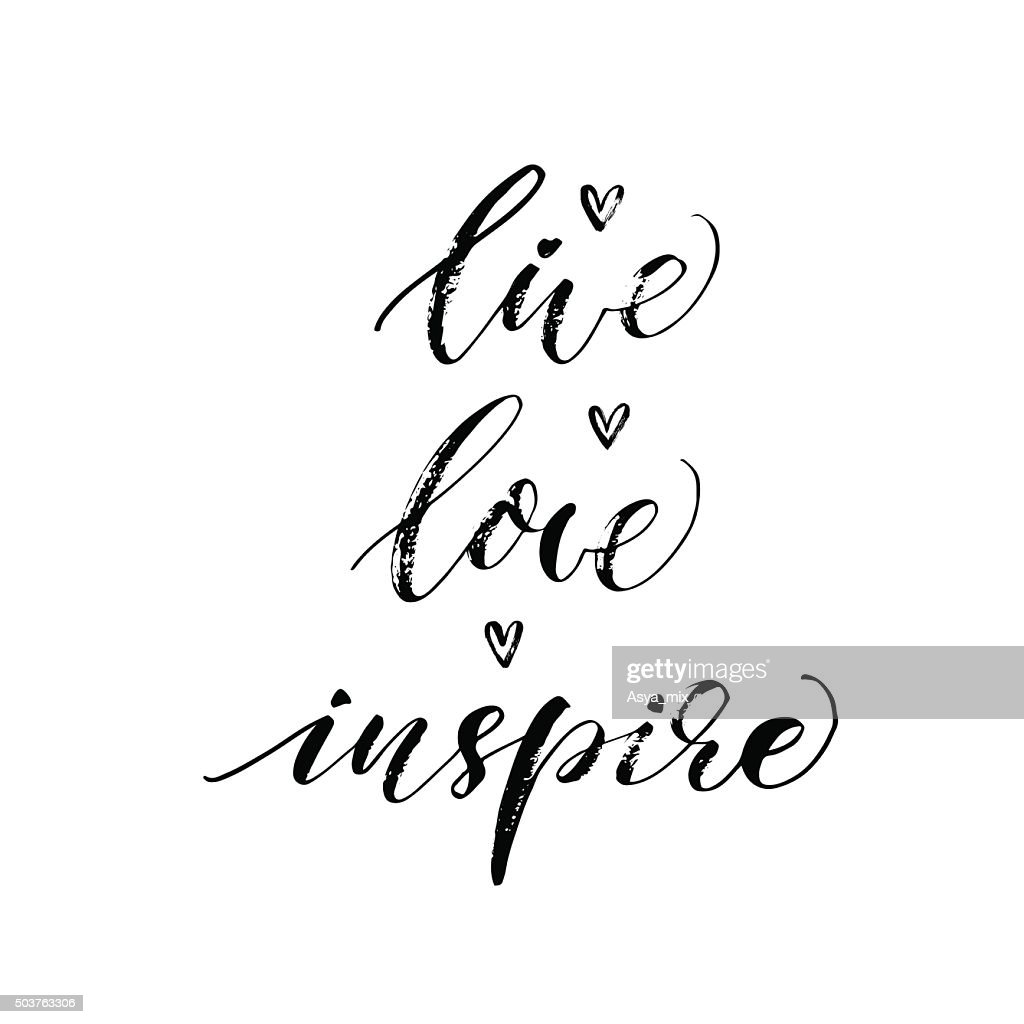 Live, love, inspire  phrase.