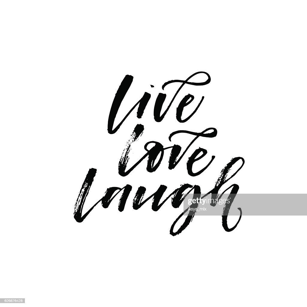 Live, love, laugh phrase.