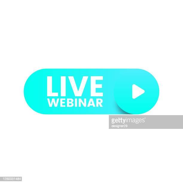 live webinar button vector design. - live broadcast stock illustrations
