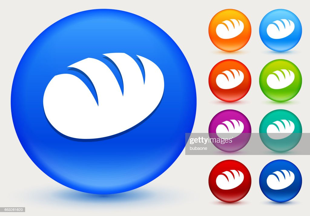Loaf of Bread Icon on Shiny Color Circle Buttons : Vector Art