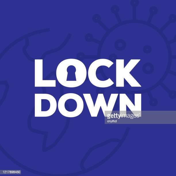 illustrazioni stock, clip art, cartoni animati e icone di tendenza di lockdown coronavirus covid-19 pandemic. all of the world lockdown for quarantine and pandemic. - inquadratura fissa