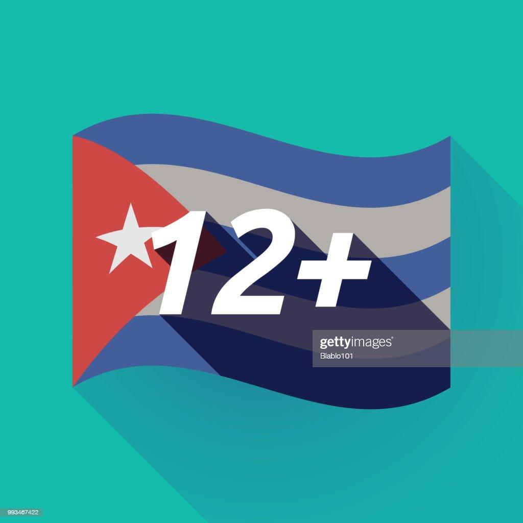 Long shadow Cuba flag with    the text 12+