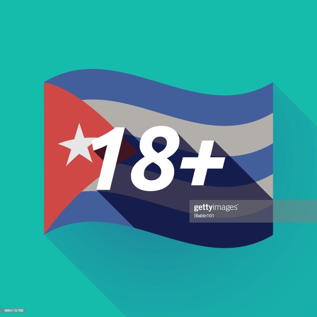 Long shadow Cuba flag with    the text 18+