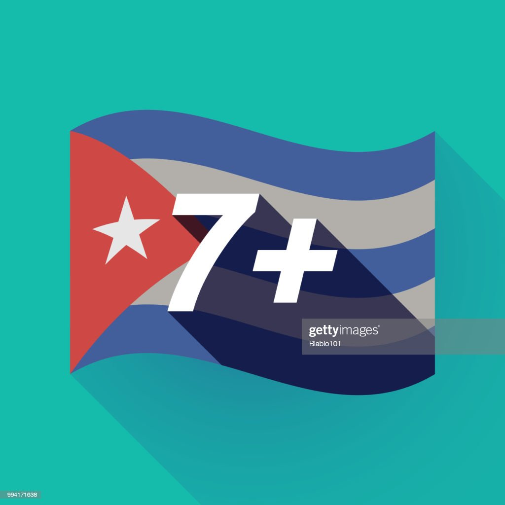 Long shadow Cuba flag with    the text 7+
