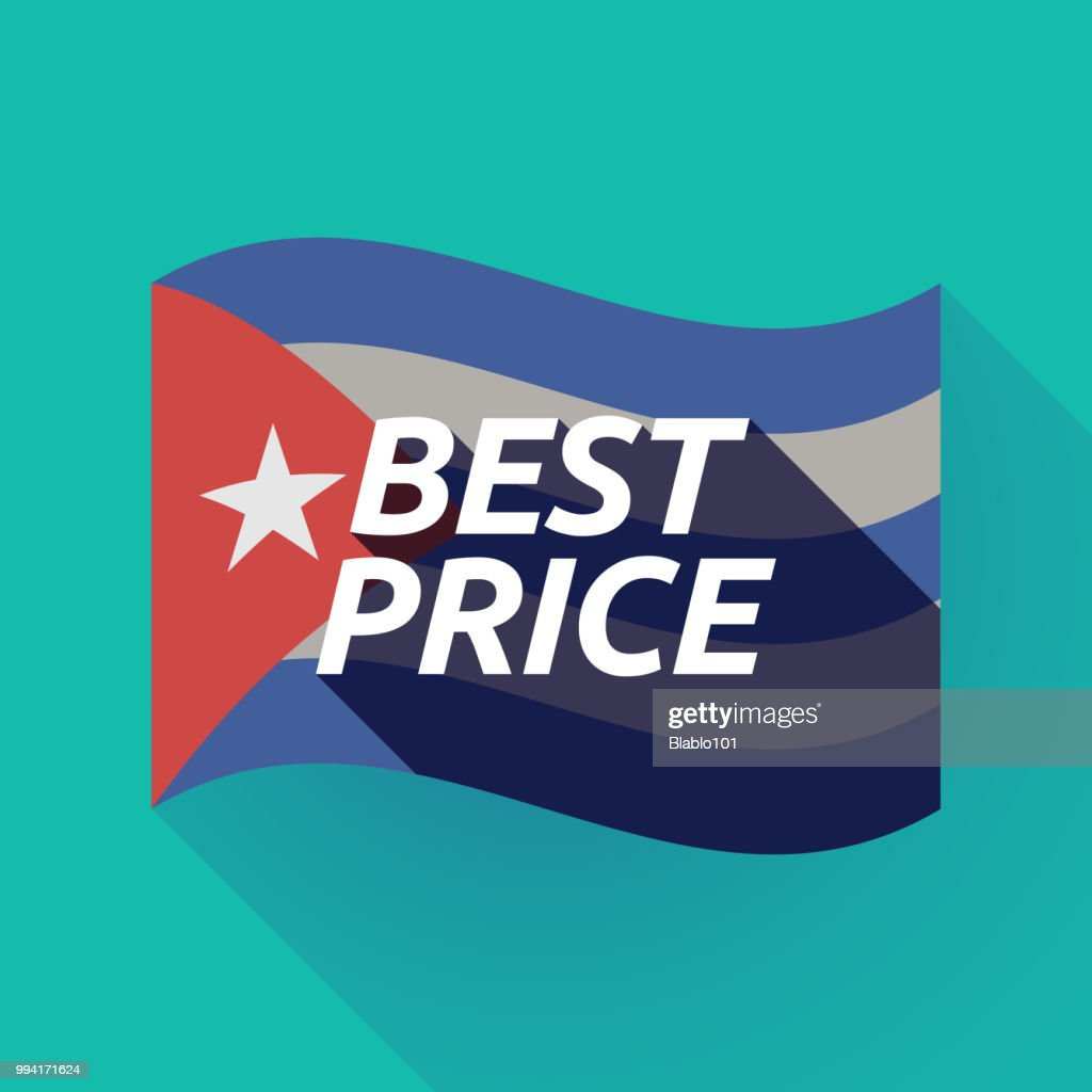 Long shadow Cuba flag with    the text BEST PRICE