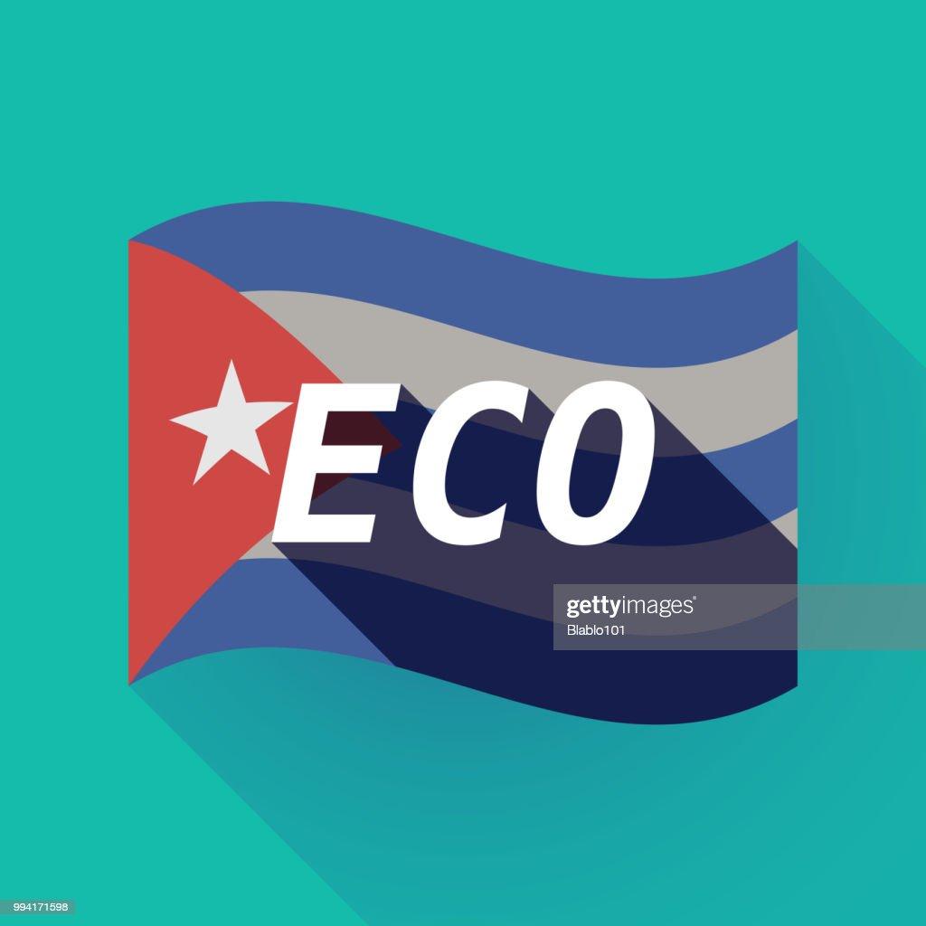 Long shadow Cuba flag with    the text ECO