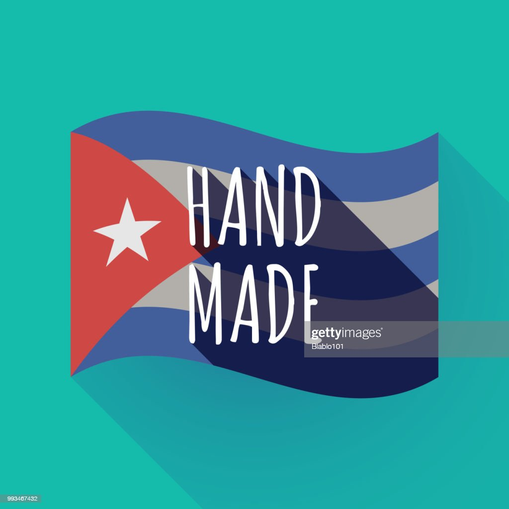 Long shadow Cuba flag with    the text HAND MADE