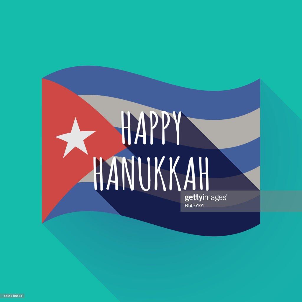 Long shadow Cuba flag with    the text HAPPY HANUKKAH