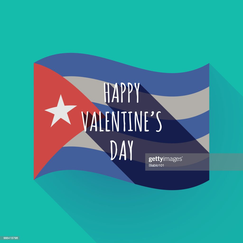Long shadow Cuba flag with    the text HAPPY VALENTINES DAY