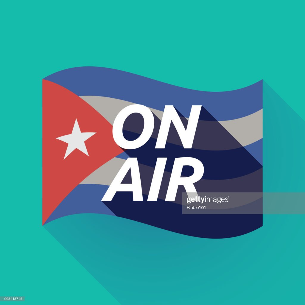 Long shadow Cuba flag with    the text ON AIR