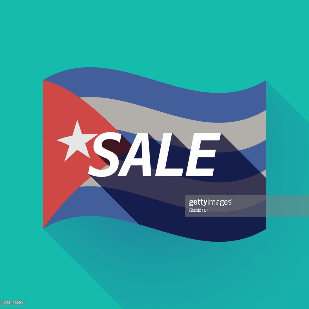 Long shadow Cuba flag with    the text SALE