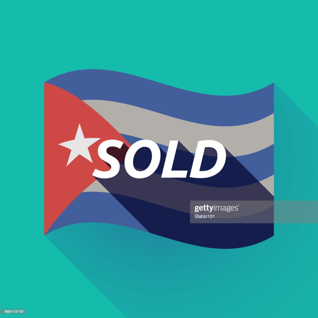 Long shadow Cuba flag with    the text SOLD