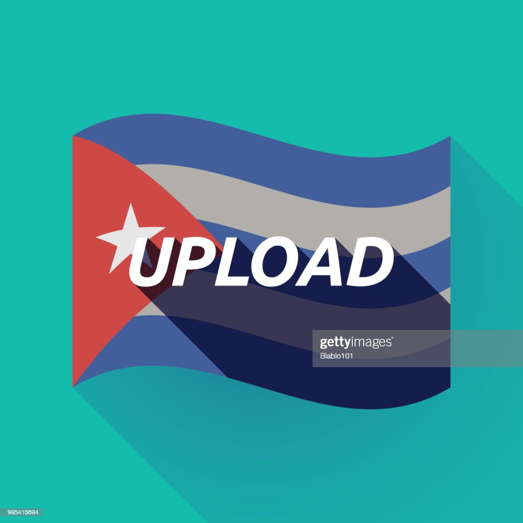 Long shadow Cuba flag with    the text UPLOAD