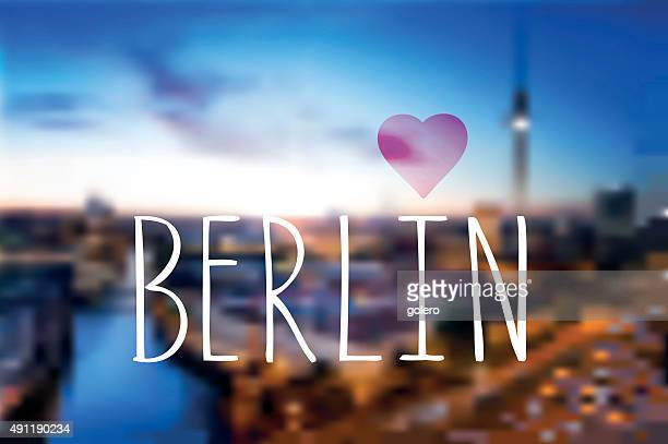 love berlin text on blurred berlin night background