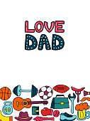 Love Dad greeting card in doodle style. Men s lifestyle, sports equipment, clothes and accessories.